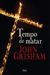 http://www.skoob.com.br/img/livros_new/1/2250/TEMPO_DE_MATAR_1298250332P.jpg