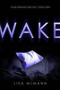 Resenha - Wake - Lisa McMann