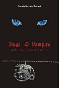 Hugo o Vampiro - As Luzes na Idade das Trevas