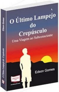 Promoção O Ultimo lampejo do crepusculo