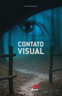 Resenha - Contato Visual - Cammie McGovern