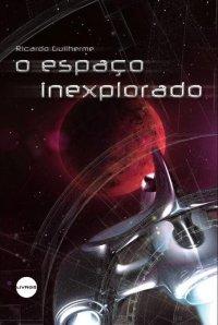 O Espaço Inexplorado